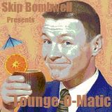 Lounge-O-Matic Vol 1 The Jet Set