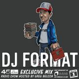 45 Live Radio Show pt. 81 with guest DJ FORMAT