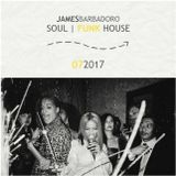 Soul & Funk House | 07 . 2017 | By James Barbadoro