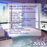Purple Playlist - Winter 2014 curated by Tom Middleton