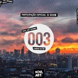 SOUL ART SOUNDS #003 – London HLFTM – Participação especial: DJ Basim