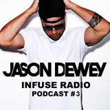 Infuse Radio Podcast #3