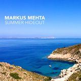 Markus Mehta - Summer Hideout - DJ Mix