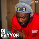 DJ RAYVON- #THERAYLIST (JAN 31ST)