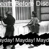 Death Before Disco * Mayday! Mayday! Mayday! (01/05/2018)
