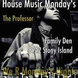 A Night @ the Family Den-House Music Mondays-March Madness-6 March 2017