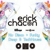 Erick CHACON - Nu Disco + Funky + Deep & TechHouse