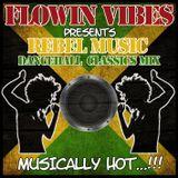 FLOWIN VIBES - DANCEHALL CLASSICS MIX