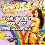 GGST Mix vol.8 Upper Jugglin' Mix ~ Reggae Dancehall 1996 - 2001 ~