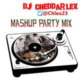 DJ Cheddarlex Mashup Party Mix