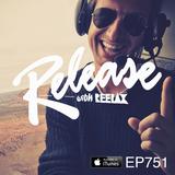 #751 RELEASE with REELAX #JOEYBELTRAM #RIVASTARR