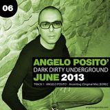 ANGELO POSITO - Dark Dirty Underground (JUNE 2013)