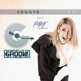 FEEL GROOVE SESSIONS 049 feat. PAKA
