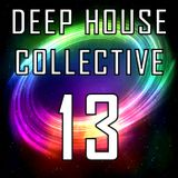 Deep House Collective [DHC] 13 - Matt Goss & Claud Fiore B2B