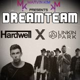 DREAMTEAM EPISODE 010: HARDWELL X LINKIN PARK