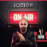 "Botteghi presents ""Botteghi ON AIR"" - Episode 30 + DENNIS CARTIER Guest Mix"