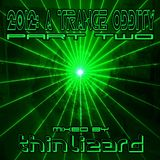 Various Artists - 2012: A Trance Oddity Part 2 (Mixed by thinlizard)