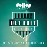 Dollop Detroit Series - Mix by ADAM (dollop)