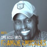 One Hour with ---> FRANKIE KNUCKLES