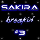 SΛKIRΛ - BREΛKIN' #3