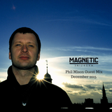Phil Mison Guest DJ Mix - Magnetic Podcast