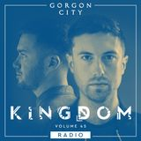 Gorgon City KINGDOM Radio 045