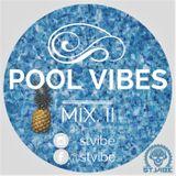 Pool Vibes mix. II
