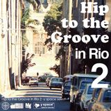 Hip to the Groove in Rio 2 -y space select