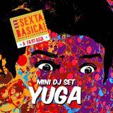 Mini Set Sexta Básica! À Fantasia (DJ Yuga)