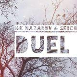 Nik Nazarov b2b Serco - Duel