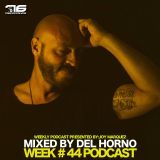 Week # 44 Podcast 76 Recordings By DEL HORNO