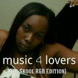 Music 4 Lovers 17 (Old Skool R&B Edition)