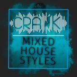 DJ Crank - Mixed House Styles 2016