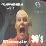 "#WakeUpWednesday Vol. 41 ""Ultimate 90's"""