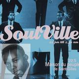 Timmy Soul Presents : SoulVille Party Friday 22 of may 2015 @ MaisonDuPeuple