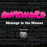Awkward Episode 8: Message To The Masses (06/04/14)