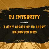 I Ain't Afraid of No Ghost (Halloween Mix)