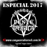 Programa Peste Negra | Especial 2017 (31.12.2017)