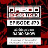 BASS TREK 79 with DJ Daboo on bassport.FM