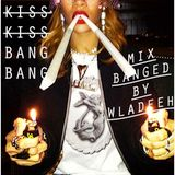 KISS KISS BANG BANG VOL 1 (KKBB)