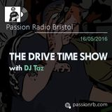 The Drive Time Show with DJ TAZ (16.05.2016)