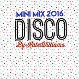 Mini Mix 2016 - Disco