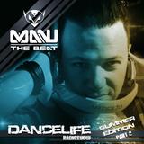 MANU THE BEAT presents DANCELIFE #006  SUMMER EDITION PART 2 - podcast radioshow