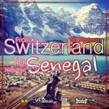 FROM SWITZERLAND TO SENEGAL - DJ Postman & DJ Natty Nat (Freedom Sound)