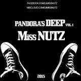 Miss Nutz @ Pandora's Deep Vol. 1 @ 2015