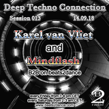 Deep Techno Connection Session 013 (with Karel van Vliet and Mindflash)
