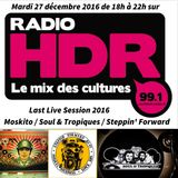 """Last Live Session 2016 pt.1 radio HDR. """"Soul & Tropiques meets Uptown Madness"""""""