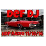 Def DJ - HDP Radio 11/18/16