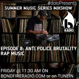 Dolo Presents Summer Music Series on Bondfire Radio  Episode 8: The Sound Of The Police!