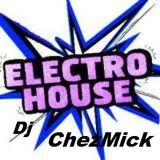 Dj ChezMick Minimal(house) - Electro(house)